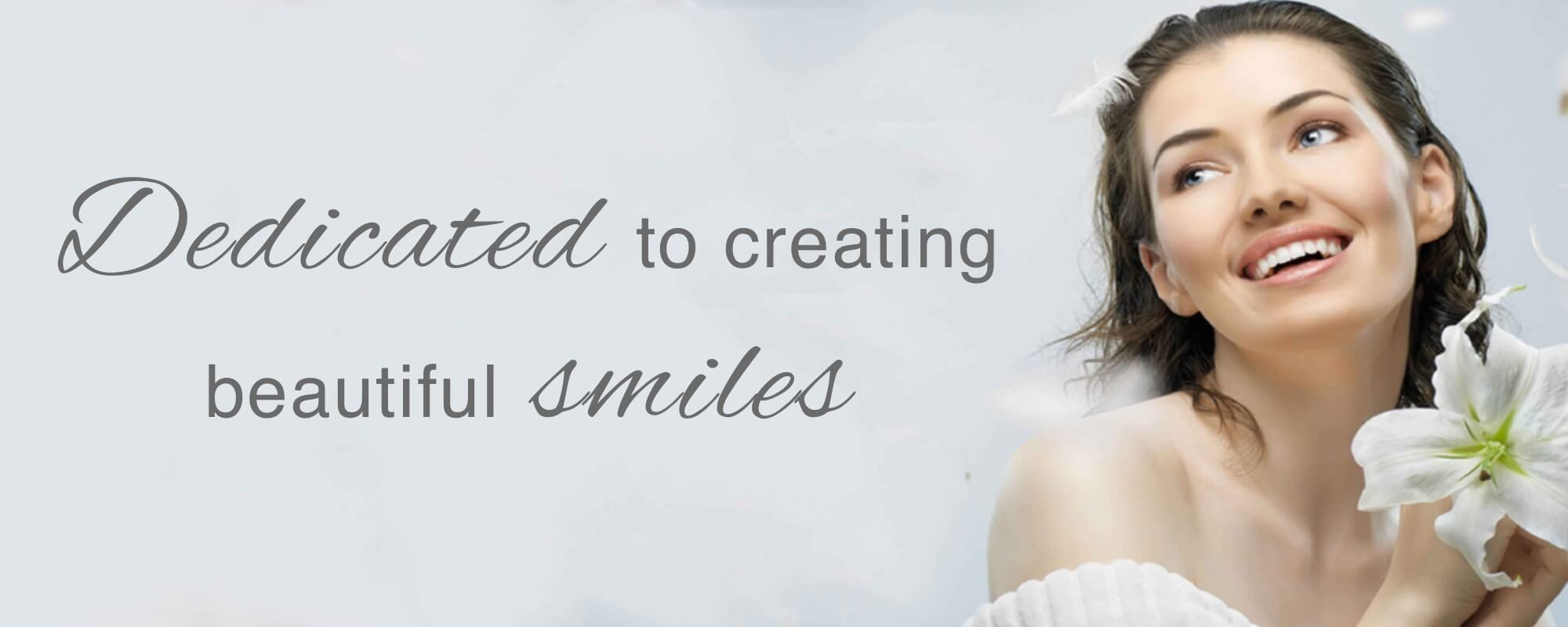 Dedicated to creating beautiful smiles